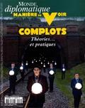 Philippe Descamps - Manière de voir N°158, avril-mai 201 : Complots - Théories...et pratiques.