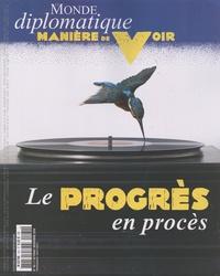 Le Monde Diplomatique - Manière de voir N° 161, octobre-nove : Le progrès en procès.