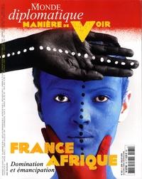 Anne-Cécile Robert - Manière de voir N°165, juin-juillet  : France-Afrique - Domination et émancipation.