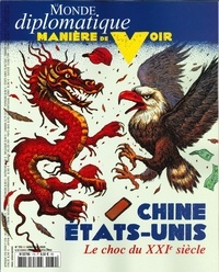 Benoît Bréville - Manière de voir N° 170, avril-mai 20 : Chine, Etat-Unis, le choc du XXIème siècle.