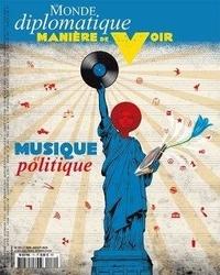 Benoît Bréville - Manière de voir N° 171, juin-juillet : Musique et politique.