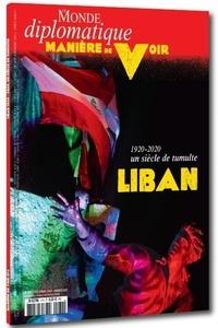 Serge Halimi et Benoît Bréville - Manière de voir N° 174, décembre 202 : Liban, 1920-2020 un siècle de tumulte.