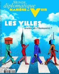 Le Monde Diplomatique - Manière de voir N° 175, janvier 2021 : Les villes, avenir de l'humanité ?.