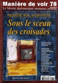 Ignacio Ramonet - Manière de voir N° 78, Décembre 2004 : Sous le sceau des croisades.