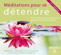 Kelsang Dènyi - Méditations pour se détendre. 1 CD audio