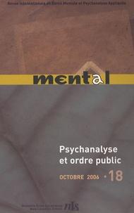 Pierre-Gilles Gueguen - Mental N° 18, Octobre 2006 : Psychanalyse et ordre public.
