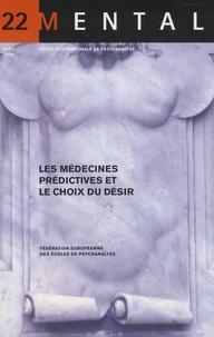 Vicente Palomera - Mental N° 22, Avril 2009 : Les médecines prédictives et le choix du désir.