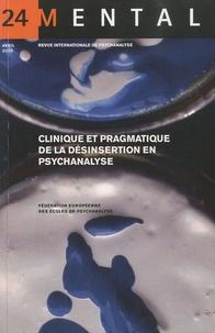 Vicente Palomera - Mental N° 24, avril 2010 : Clinique et pragmatique de la désinsertion en psychanalyse.