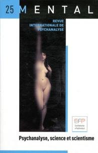 Gil Caroz - Mental N° 25 : Psychanalyse, science et scientisme.