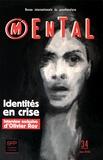 Clotilde Leguil - Mental N° 34, juin 2016 : Identités en crise.