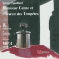 Lionel Epaillard - Monsieur Calme et l'oiseau des tempêtes. 1 CD audio MP3