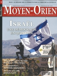 Areion Group - Moyen-Orient N° 48, octobre-novem : Israël, une démocratie en questionnement.