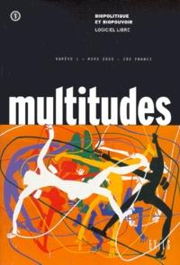 Muriel Combes et  Collectif - Multitudes N° 1, Mars 2000 : Biopolitique et biopouvoir - Logiciel libre.