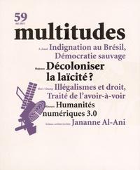 Thierry Baudouin - Multitudes N° 59, Eté 2015 : Décoloniser la laïcité ?.