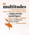 Thierry Baudouin - Multitudes N° 62, printemps 201 : Subjectivités numériques.