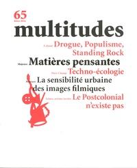 Thierry Baudouin - Multitudes N° 65, hiver 2016 : Matières pensantes.