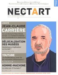 Eric Fourreau - Nectart N° 5, Deuxième semes : Jean-Claude Carrière.