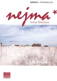 Simon-Pierre Hamelin - Nejma N° 4 : La Ville.