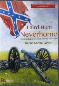 Laird Hunt - Neverhome. 1 CD audio MP3