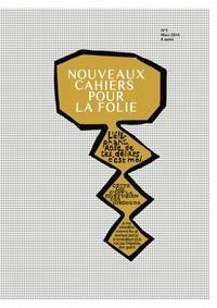 Sophie Dufau - Nouveaux cahiers pour la folie N° 5, Mars 2014 : .