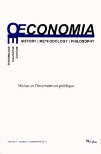 Jean-Sébastien Lenfant - Oeconomia Volume 1 N° 3, Septe : Walras et l'intervention publique.