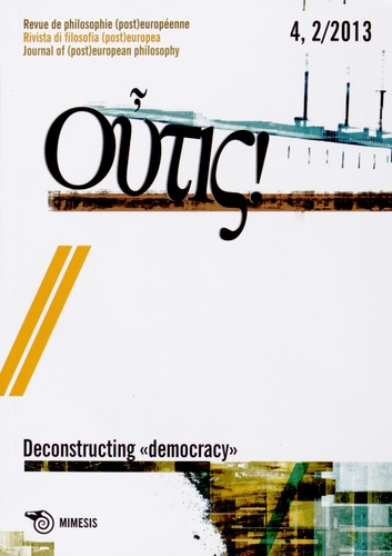 "Philippe Hauser et Pierandrea Amato - Outis N° 4, 2/2013 : Deconstructing ""democracy""."