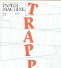 Papier Machine - Papier Machine N° 2 : Trappe.