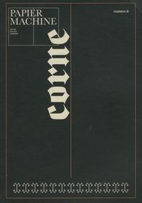 Aldwin Raoul - Papier Machine N° 8, hiver 2018/201 : Corne.