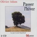 Olivier Adam - Passer l'hiver. 2 CD audio