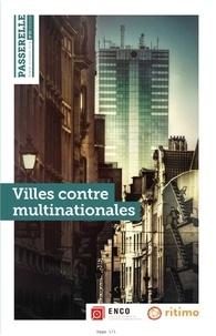 Ritimo - Passerelle N° 20, janvier 2020 : Villes contre multinationales.