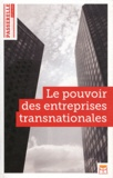 Coredem - Passerelle N° 5, Avril 2011 : Le pouvoir des entreprises transnationales.