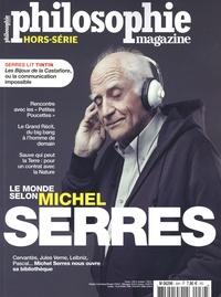 Sven Ortoli - Philosophie Magazine Hors-série n°39 : Le monde selon Michel Serres.
