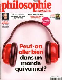 Alexandre Lacroix - Philosophie Magazine N° 107, mars 2017 : Peut-on aller bien dans un monde qui va mal ?.