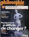 Martin Legros et Michel Eltchaninoff - Philosophie Magazine N° 115, décembre 201 : Pourquoi est-il si difficile de changer ?.