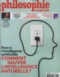 Martin Legros et Michel Eltchaninoff - Philosophie Magazine N° 118, avril 2018 : Comment sauver l'intelligence naturelle ? - Face à l'intelligence artificielle.