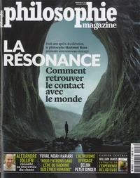 Martin Legros et Michel Eltchaninoff - Philosophie Magazine N° 123, octobre 2018 : La résonance - Comment retrouver le contact avec le monde.