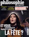 Martin Legros et Michel Eltchaninoff - Philosophie Magazine N° 125, décembre 201 : Et vous, comment faites-vous la fête ?.