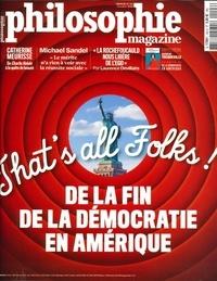 Michel Eltchaninoff et Martin Legros - Philosophie Magazine N° 143, octobre 2020 : That's all Folks ! - De la fin de la démocratie en Amérique.
