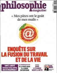 """Martin Legros - Philosophie Magazine N° 144, novembre 202 : """"Mes pâtes ons le goût de mes mails"""" - Enquête sur la fusion du travail et de la vie."""