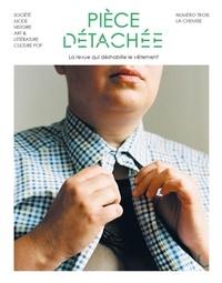 Collectif - Pièce détachée N° 3, octobre 2020 : La chemise.