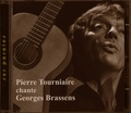 Pierre Tourniaire - Pierre Tourniaire chante Georges Brassens. 1 CD audio