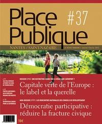 Thierry Guidet - Place Publique Nantes/Saint-Nazaire N° 37, janvier-févri : Capitale verte de l'Europe : le label et la querelle.