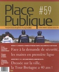 Philippe Audic - Place Publique Nantes/Saint-Nazaire N° 59, septembre-oct : Face à la demande de sécurité, les maires en première ligne.