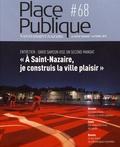 Philippe Audic - Place Publique Nantes/Saint-Nazaire N° 68, automne 2018 : Les associations, pouvoirs et contre-pouvoirs.