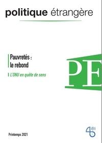 IFRI - Politique étrangère N° 1,  Printemps 202 : Pauvretés : le rebond - L'ONU en quête de sens.