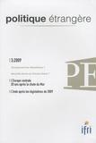 Sandor Richter et Georges Mink - Politique étrangère N° 3, Automne 2009 : L'Europe centrale 20 ans après la chute du Mur - L'inde après les législatives de 2009.