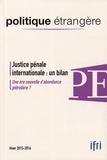 Thierry de Montbrial - Politique étrangère N° 4, hiver 2015-201 : Justice pénale internationale : un bilan.