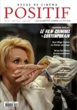 Michel Ciment - Positif N° 689-690, juillet- : Le film criminel moderne.