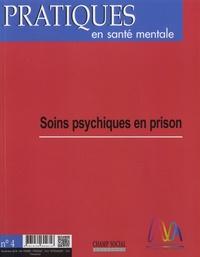 Jean-Paul Arveiller - Pratiques en santé mentale N° 4, novembre 2018 : Soins psychiques en prison.