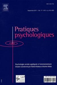 Patrick Rateau et Karine Weiss - Pratiques psychologiques N° 3, Septembre 2011 : Psychologie sociale appliquée à l'environnement.